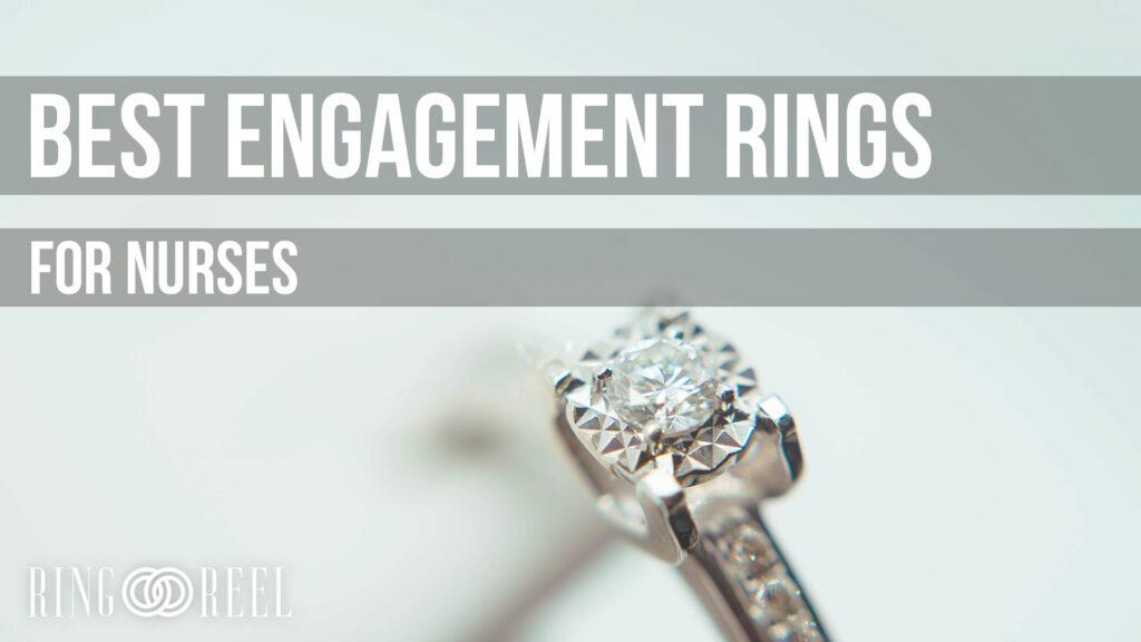 best engagement ring for nurses